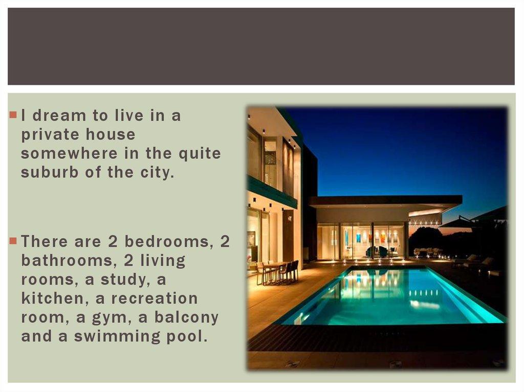 My Dream House презентация онлайн