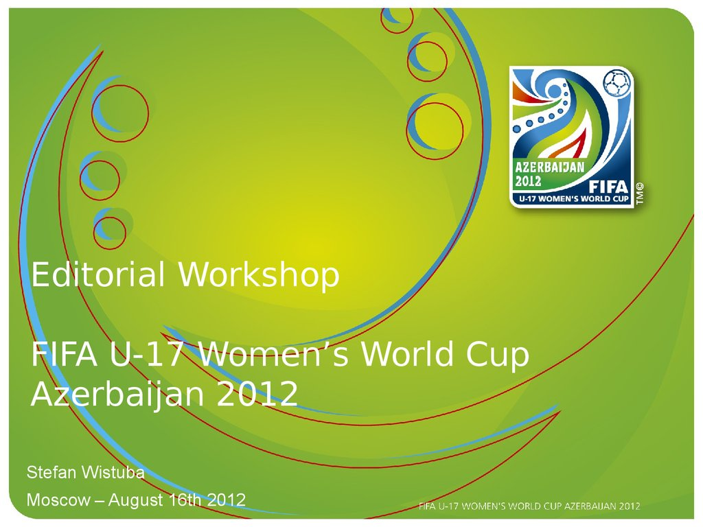 Editorial Workshop FIFA U-17 Women's World Cup Azerbaijan 2012