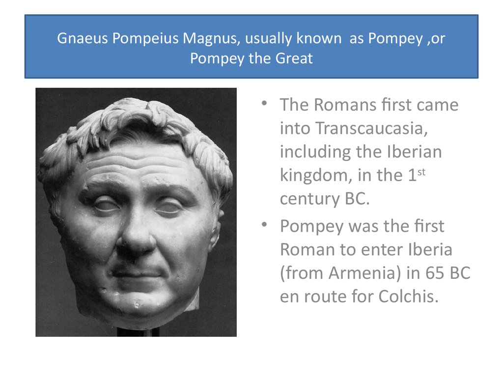 pompey the great Share this:ancientpagescom - on 9 august 48 bc, the battle of pharsalus was fought between julius caesar and pompeius magnus (pompey the great) who fled to egypt.