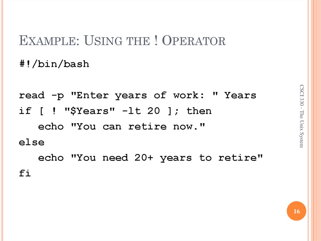 EXAMPLE: USING THE ! OPERATOR