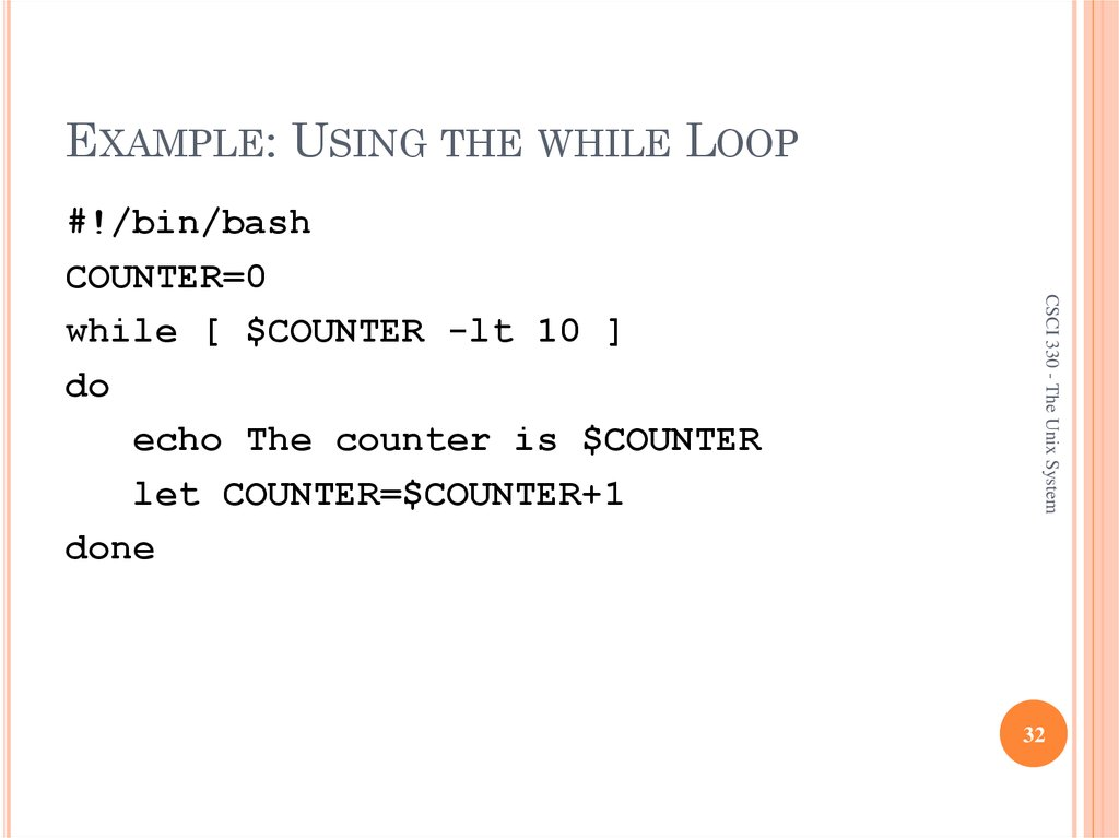 EXAMPLE: USING THE WHILE LOOP