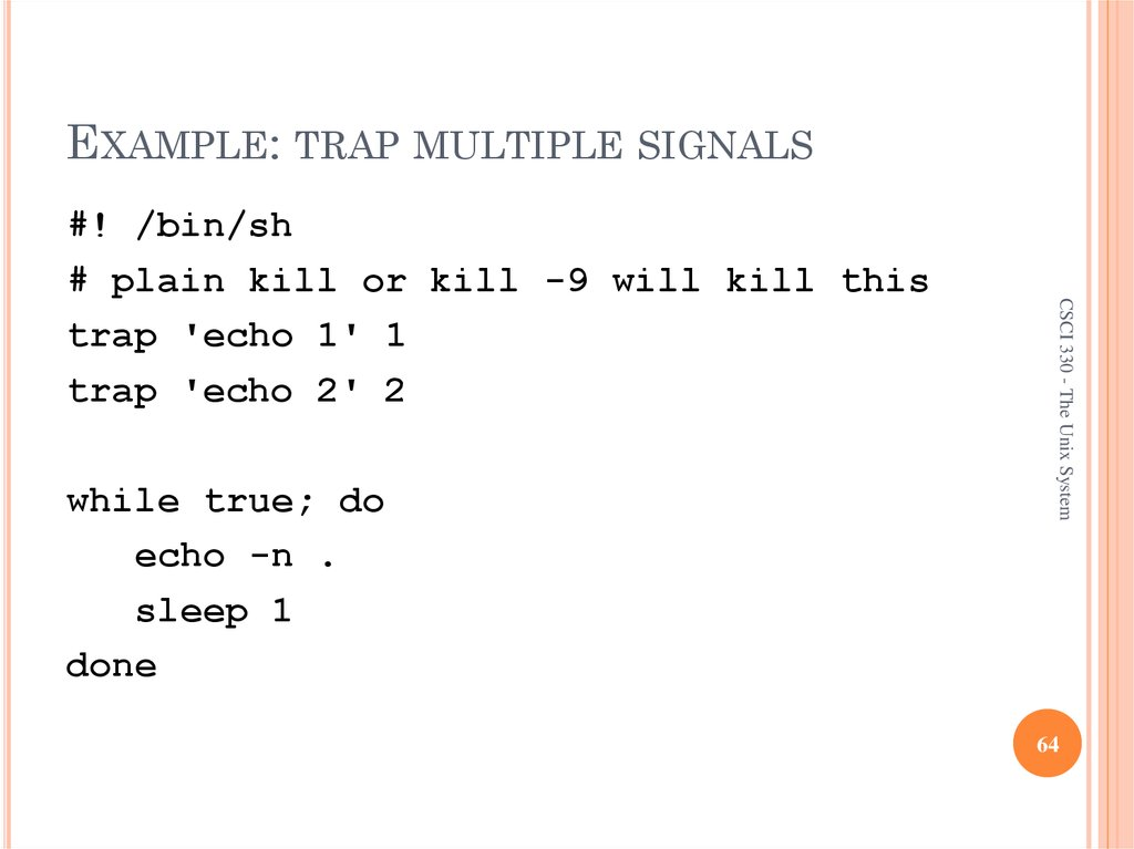 EXAMPLE: TRAP MULTIPLE SIGNALS