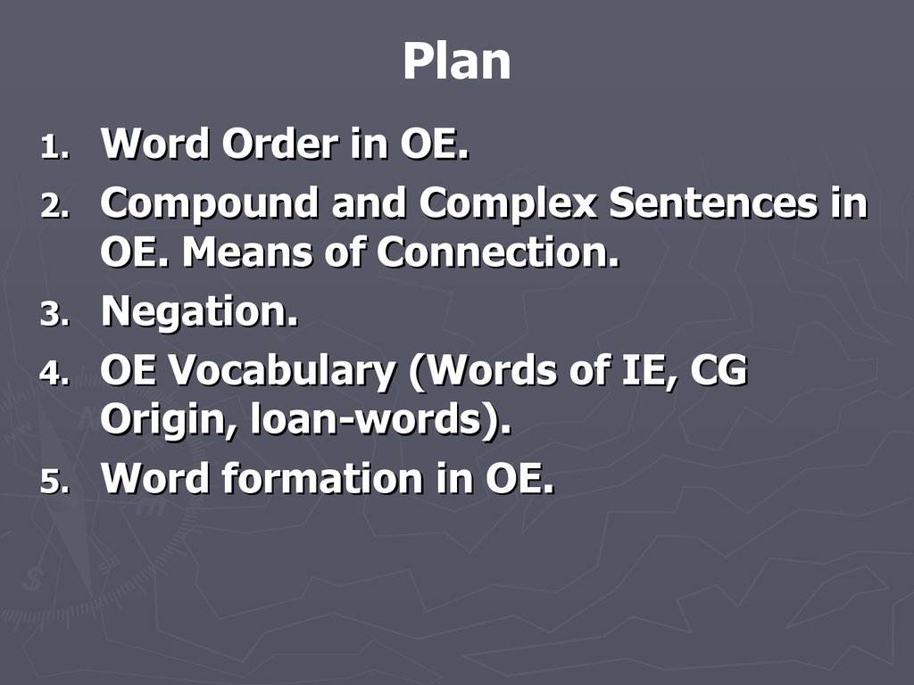 Lecture 5 old english syntax and vocabulary - online