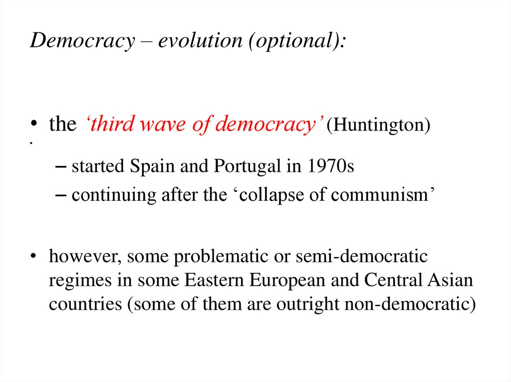 Democracy – evolution (optional):