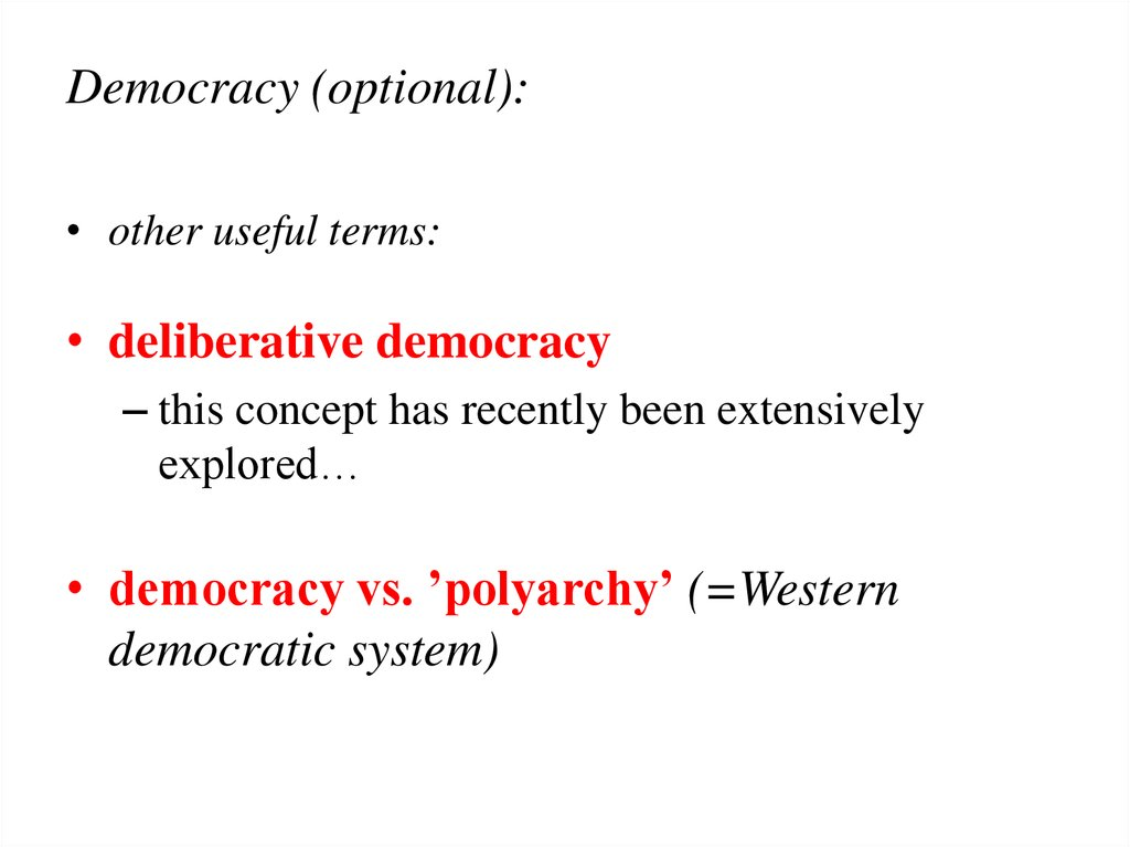 Democracy (optional):