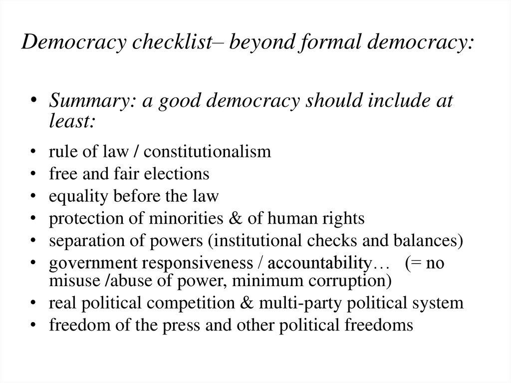 Democracy checklist– beyond formal democracy: