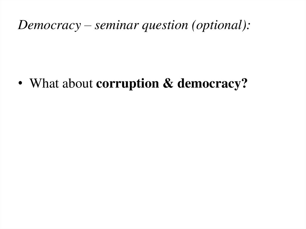 Democracy – seminar question (optional):