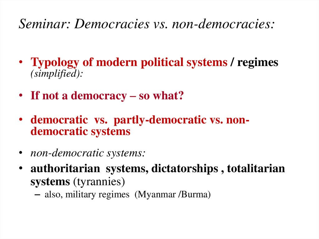 Seminar: Democracies vs. non-democracies: