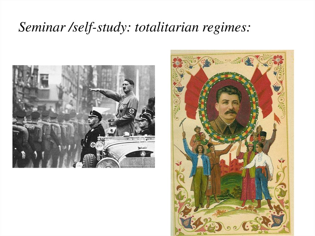 Seminar /self-study: totalitarian regimes: