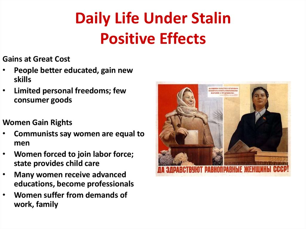 Daily Life Under Stalin Positive Effects