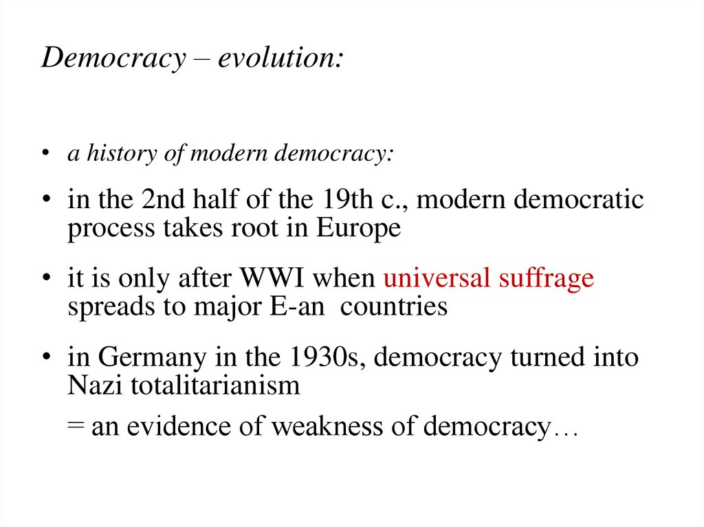 Democracy – evolution: