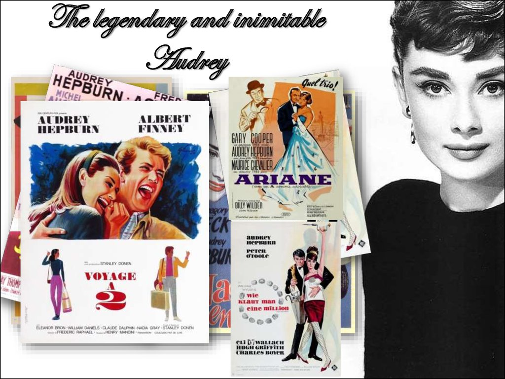 The legendary and inimitable Audrey