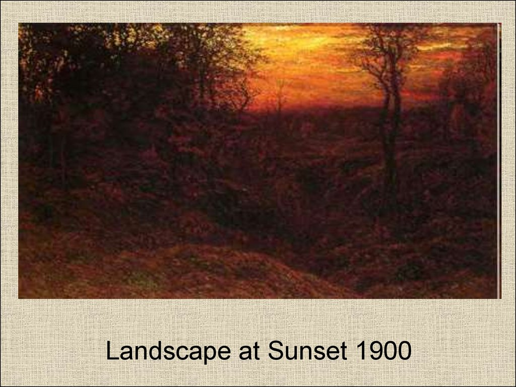 Landscape at Sunset 1900