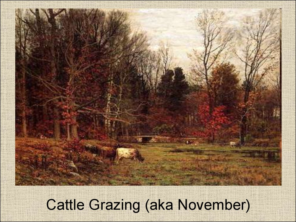 Cattle Grazing (aka November)