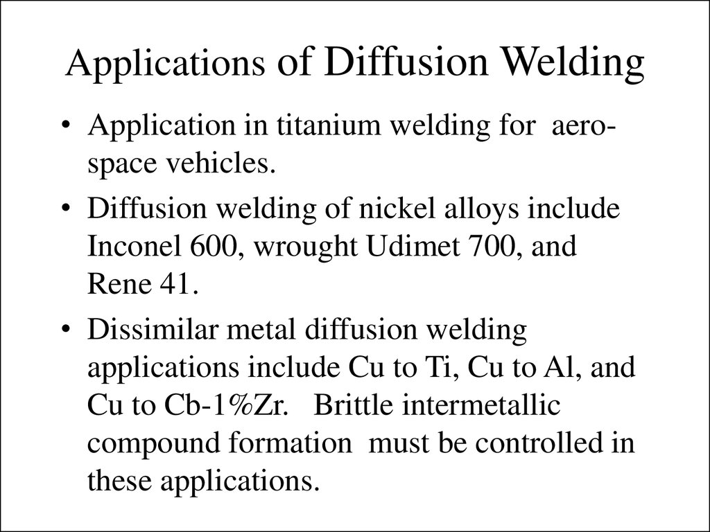 Diffusion Welding Online Presentation Diagram