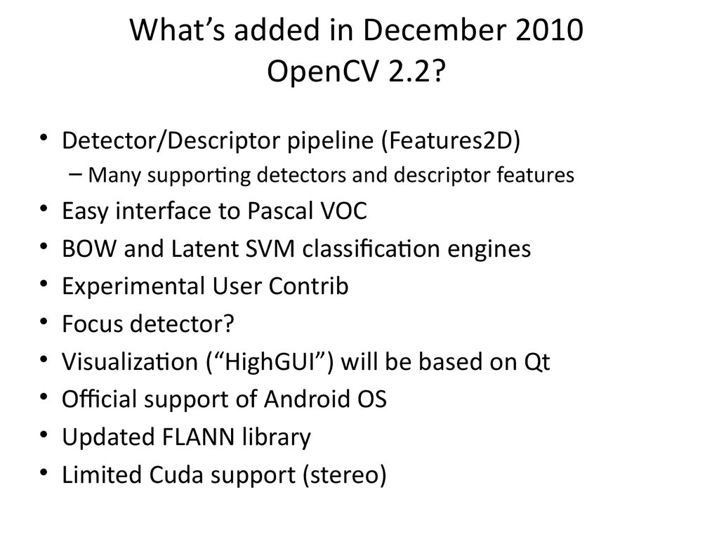 What's added in December 2010 OpenCV 2.2?