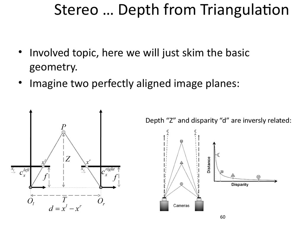 Stereo … Depth from Triangulation