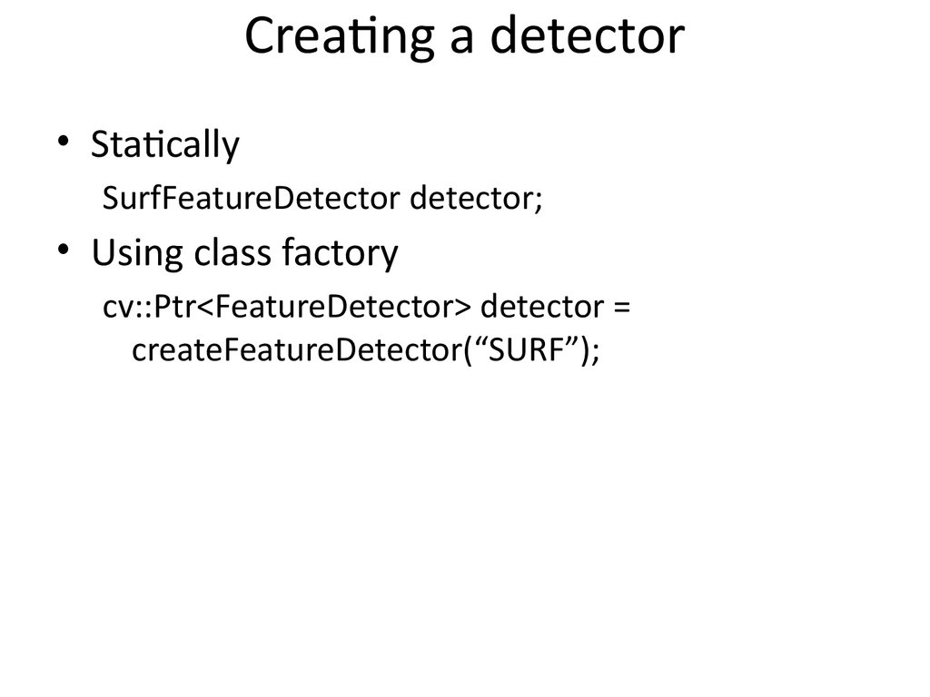 Creating a detector