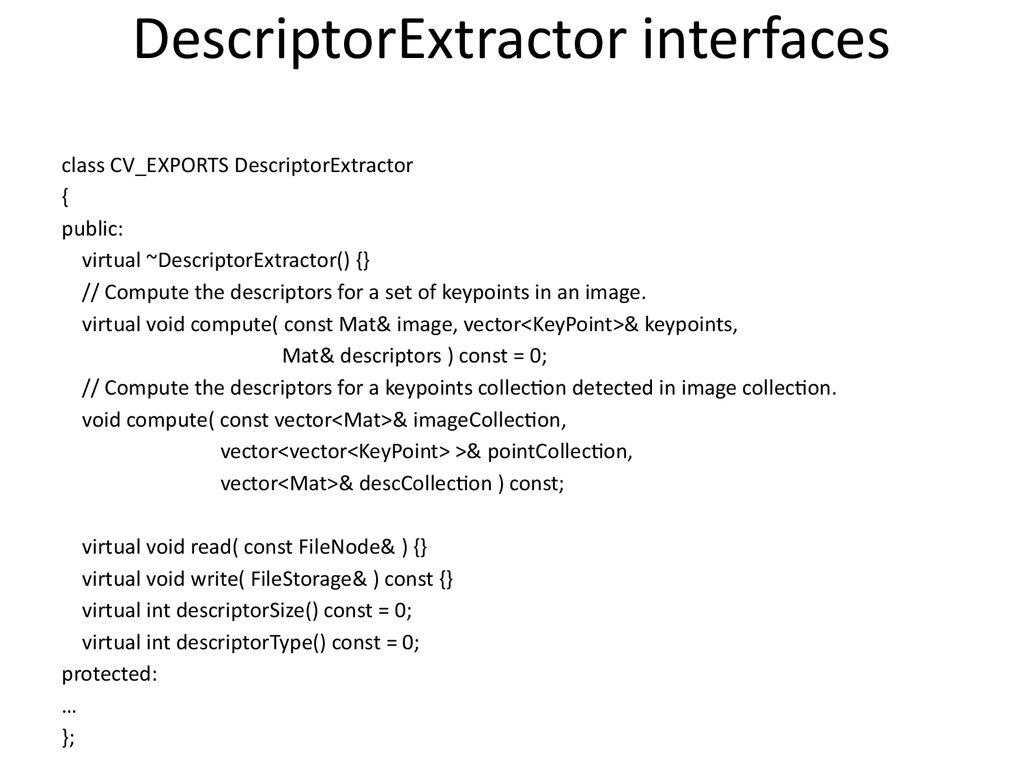DescriptorExtractor interfaces