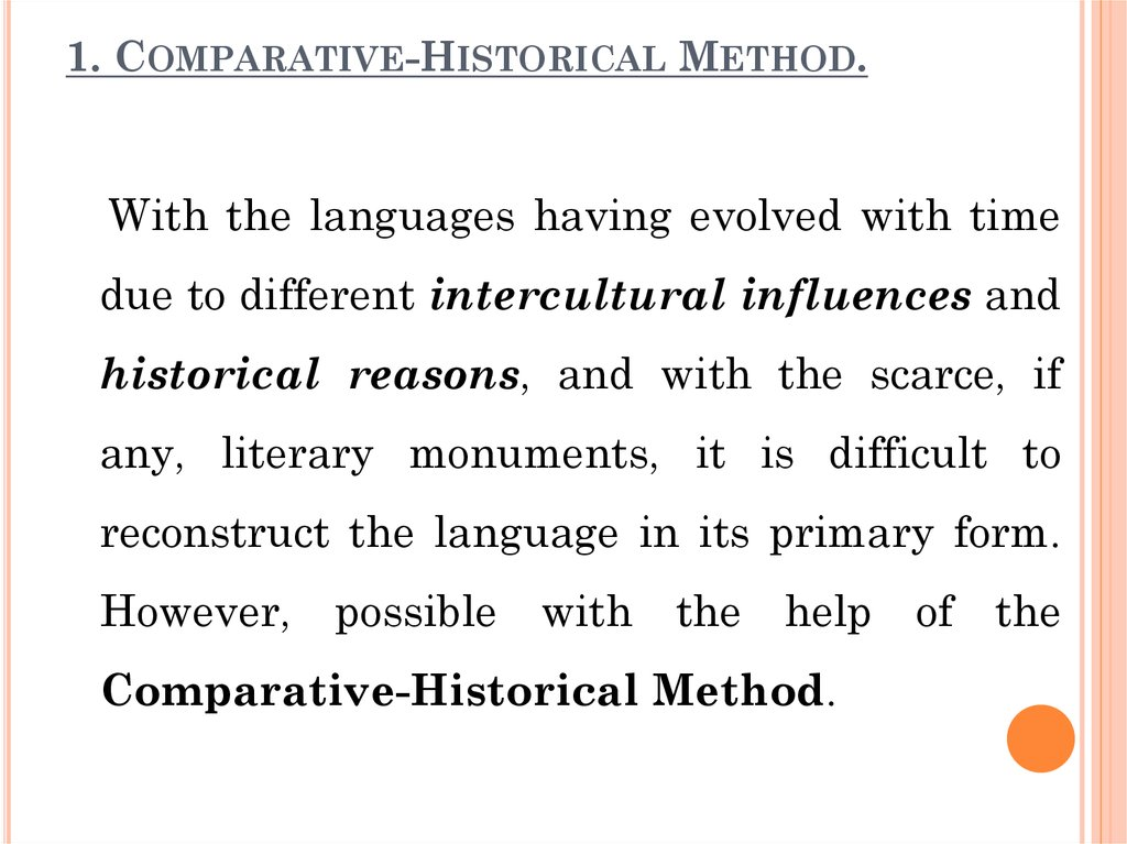 1. Comparative-Historical Method.