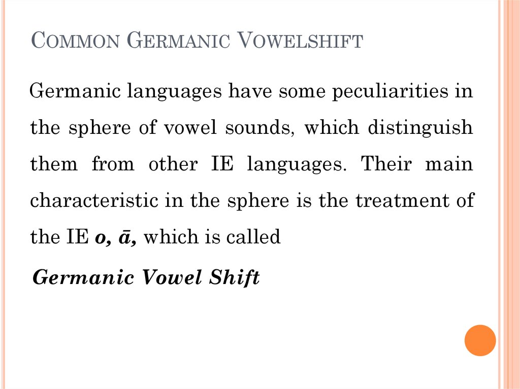 Common Germanic Vowelshift