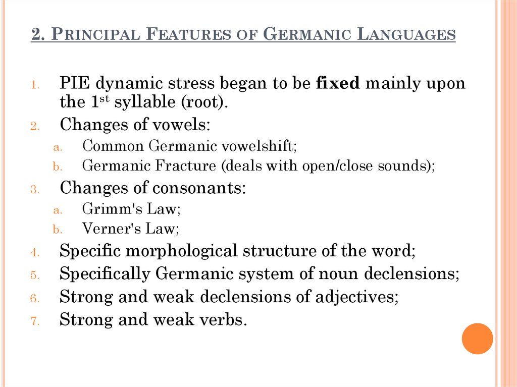 2. Principal Features of Germanic Languages