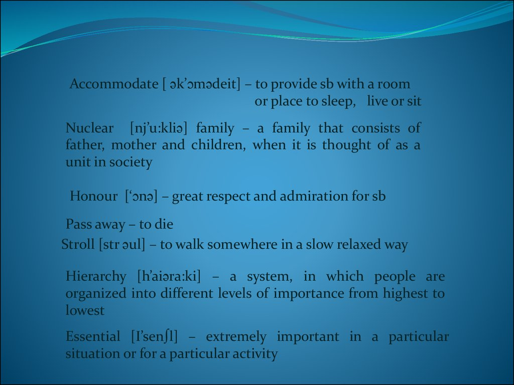 Relationshi ps in family online presentation accommodate kmdeit to provide sb with a room or place to sleep live or sit nuclear njukli family a family that consists of biocorpaavc Images