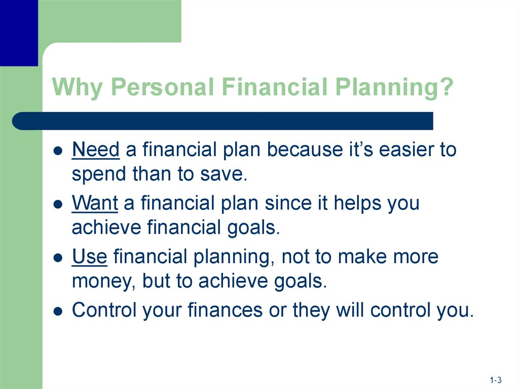 Why Personal Financial Planning?