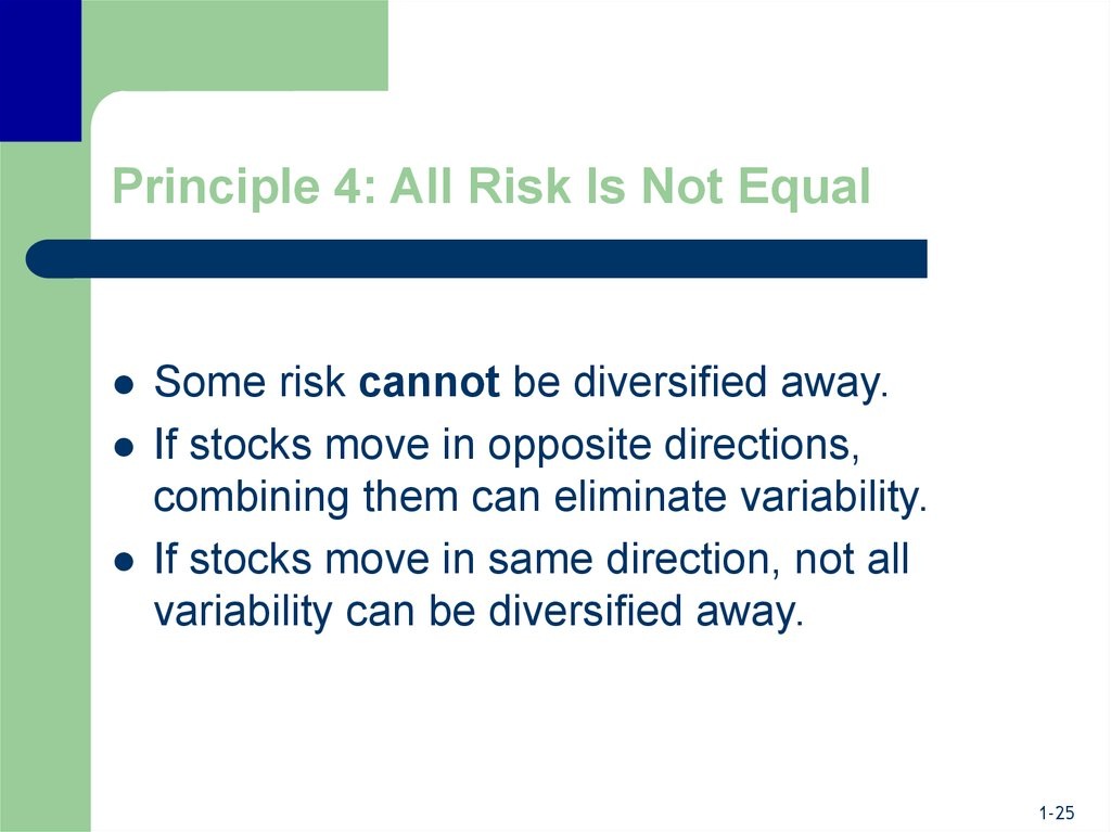 Principle 4: All Risk Is Not Equal