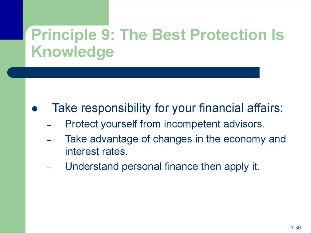 Principle 9: The Best Protection Is Knowledge