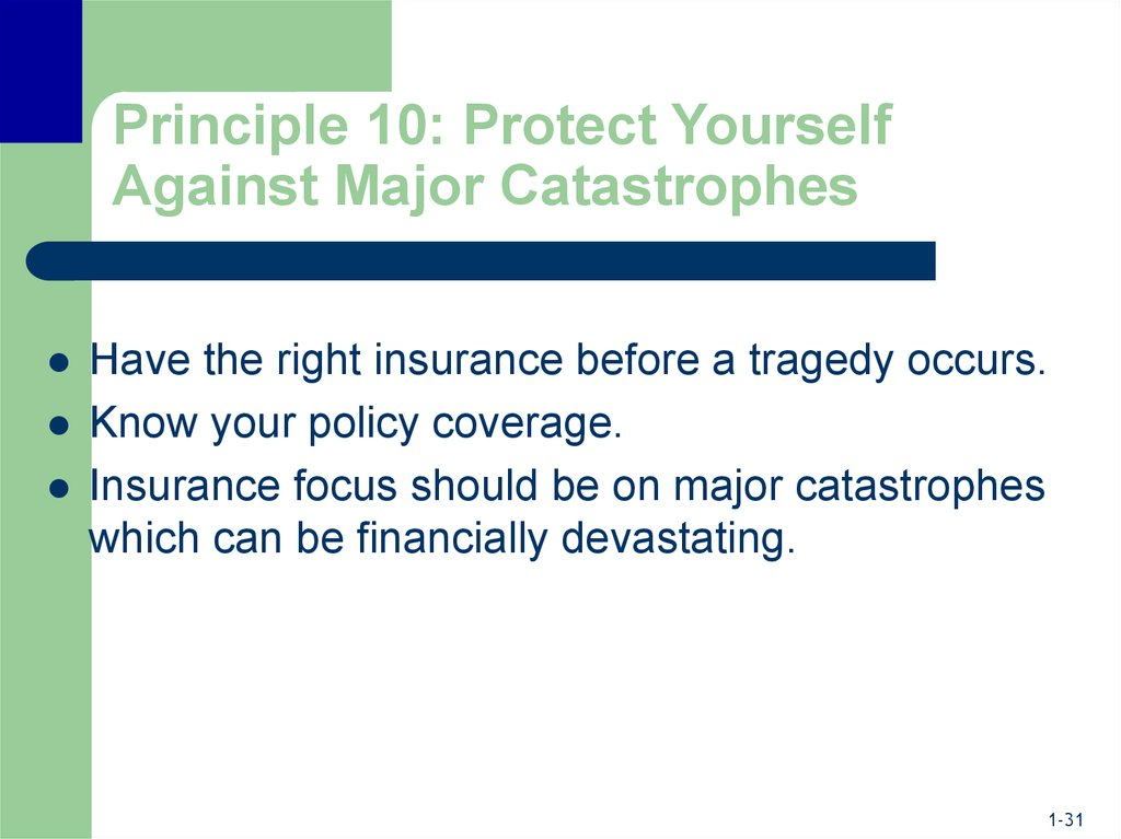 Principle 10: Protect Yourself Against Major Catastrophes