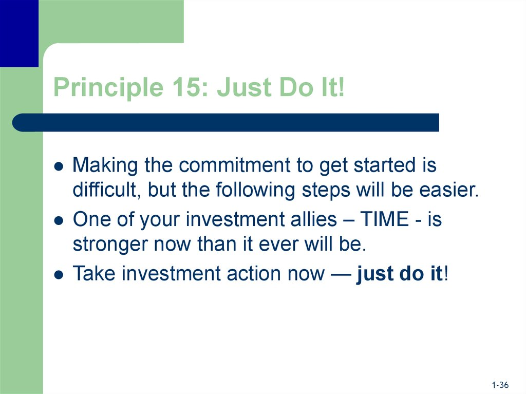 Principle 15: Just Do It!