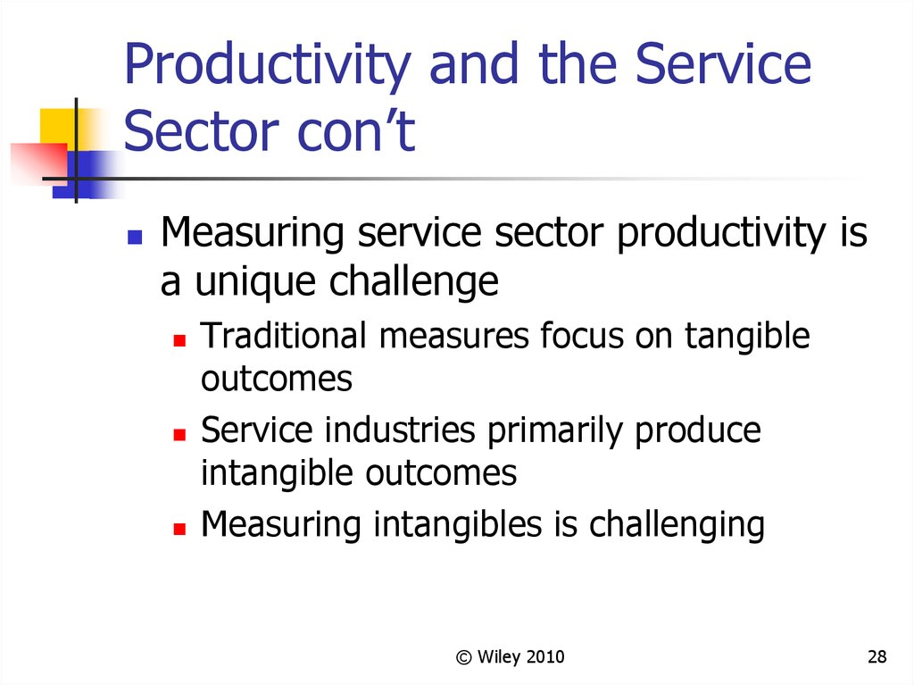 Productivity and the Service Sector con't