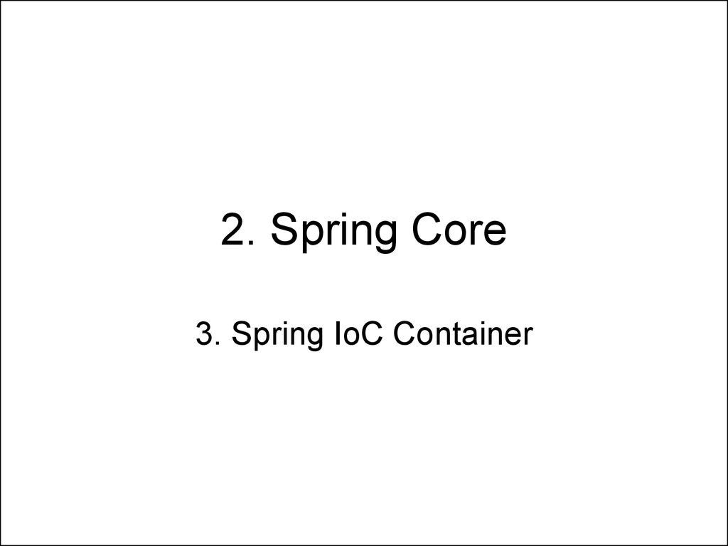 2. Spring Core