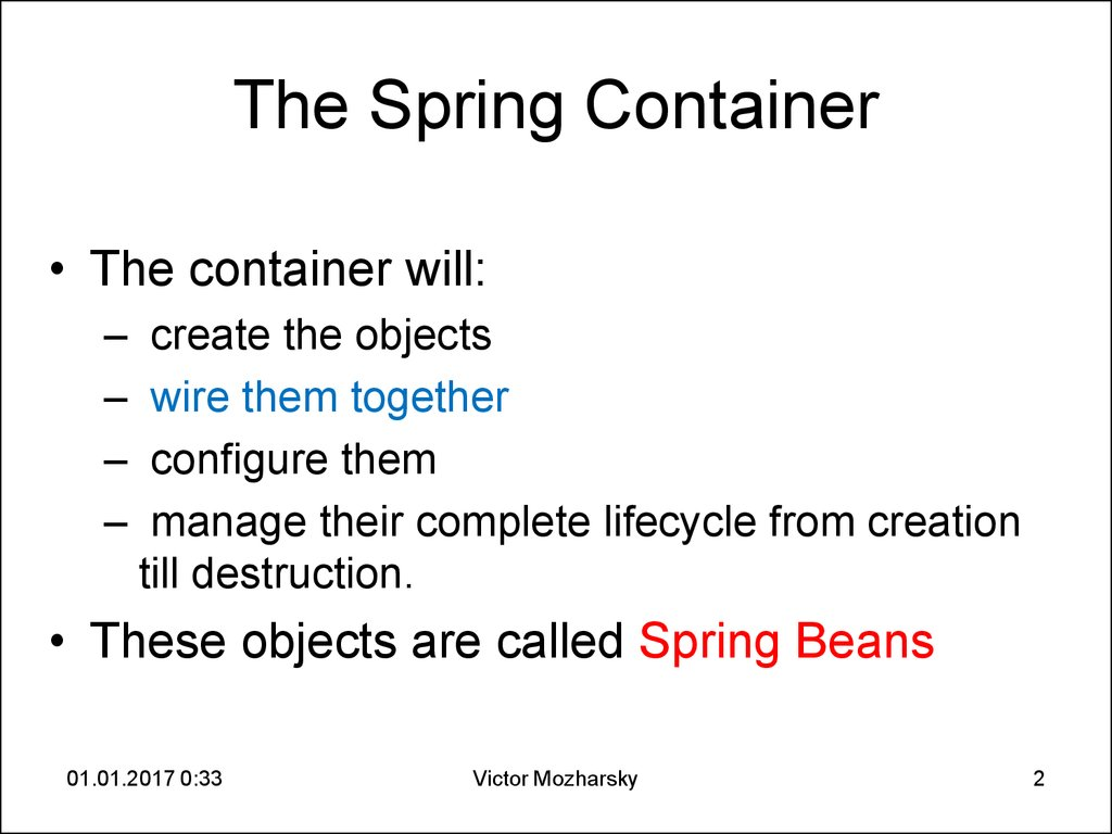 The Spring Container