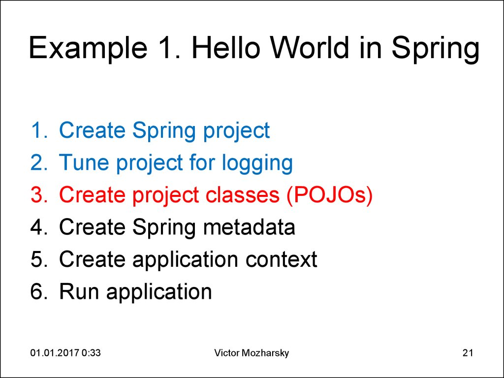 Example 1. Hello World in Spring