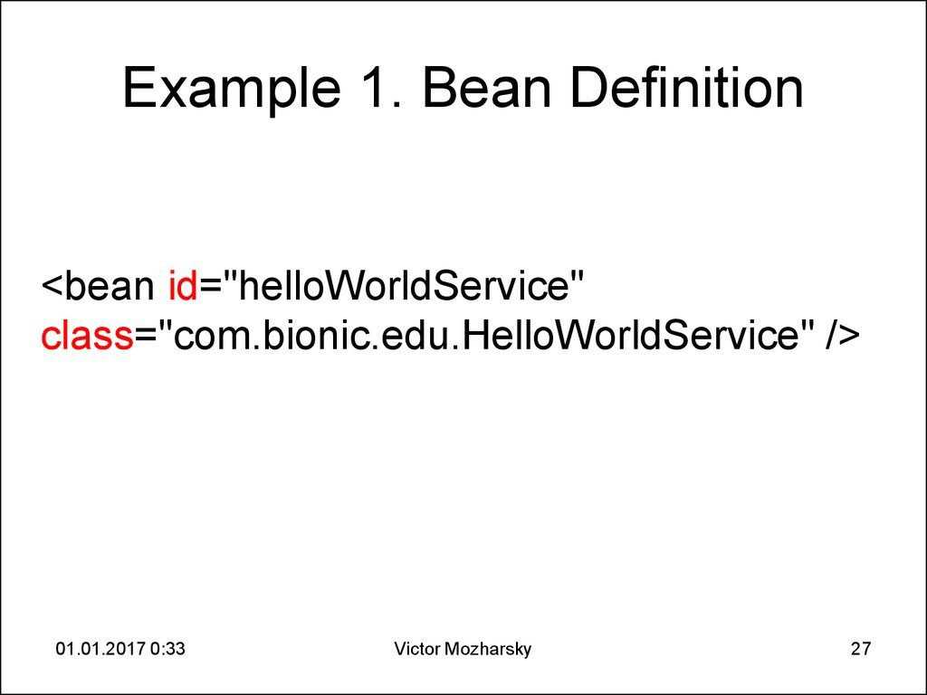Example 1. Bean Definition