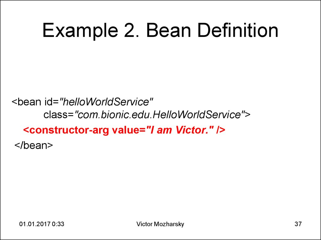 Example 2. Bean Definition
