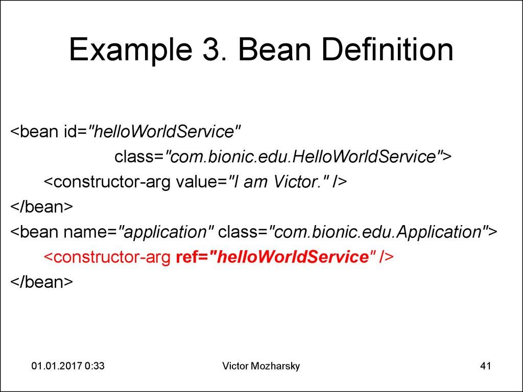 Example 3. Bean Definition