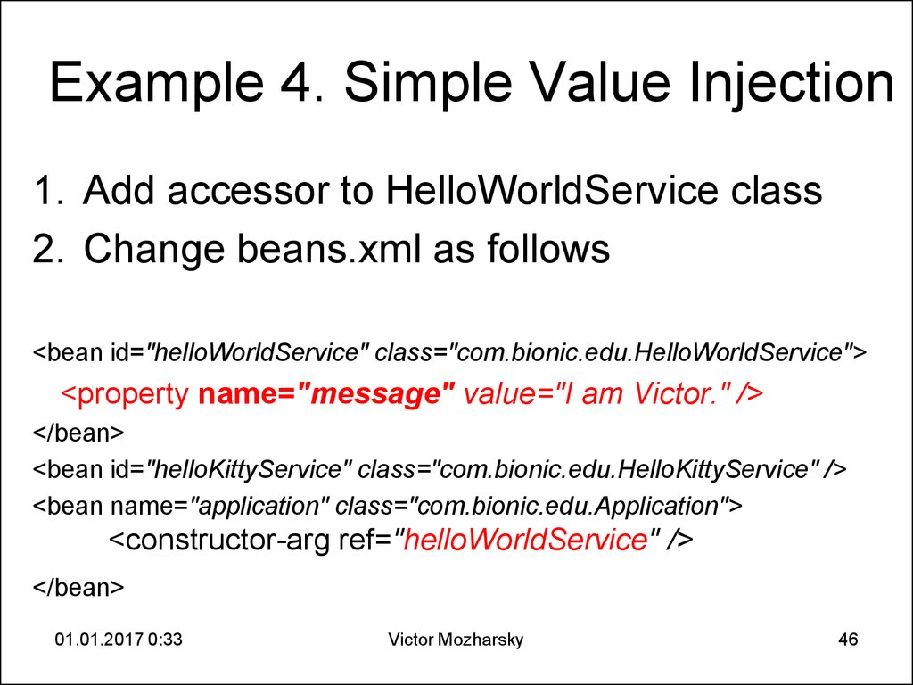 Example 4. Simple Value Injection