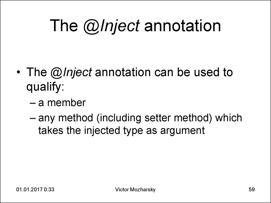 The @Inject annotation