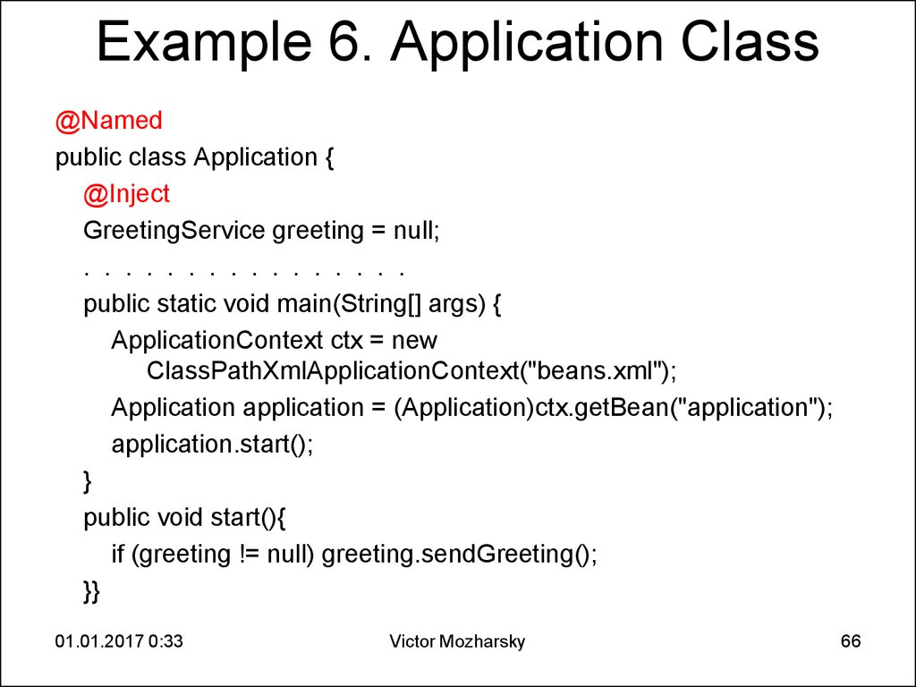 Example 6. Application Class