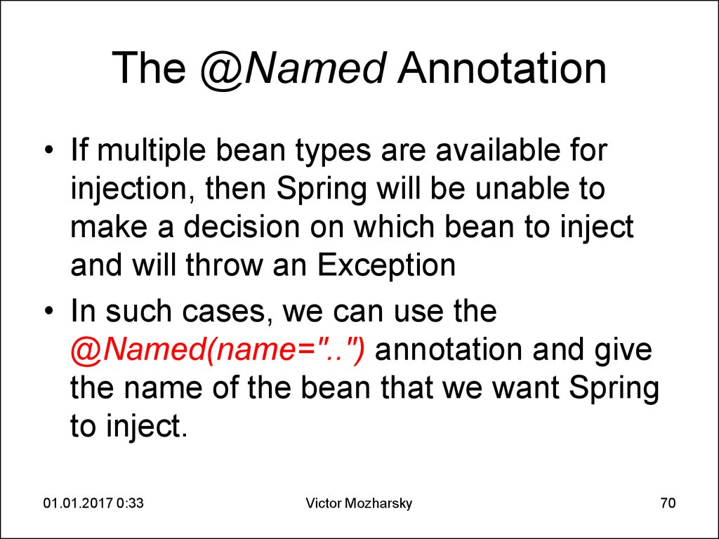 The @Named Annotation