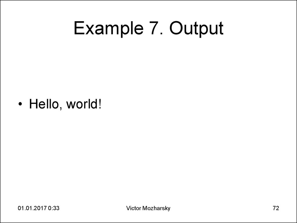 Example 7. Output