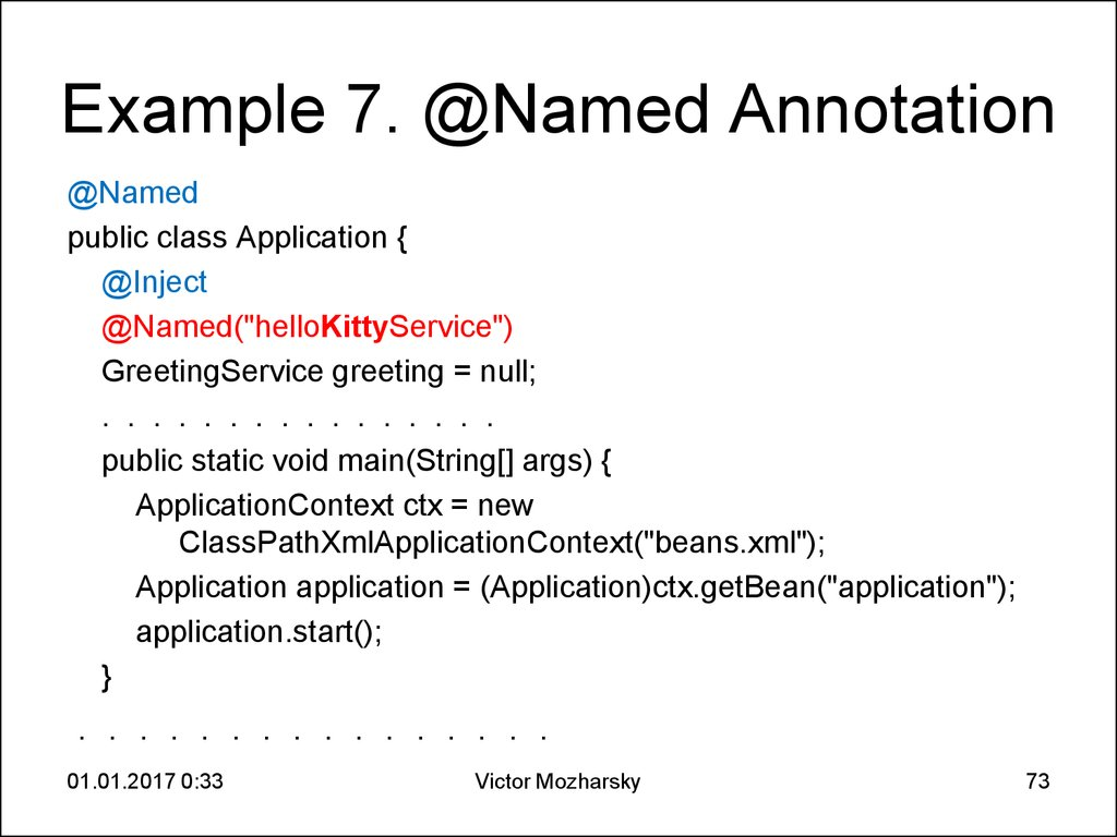 Example 7. @Named Annotation