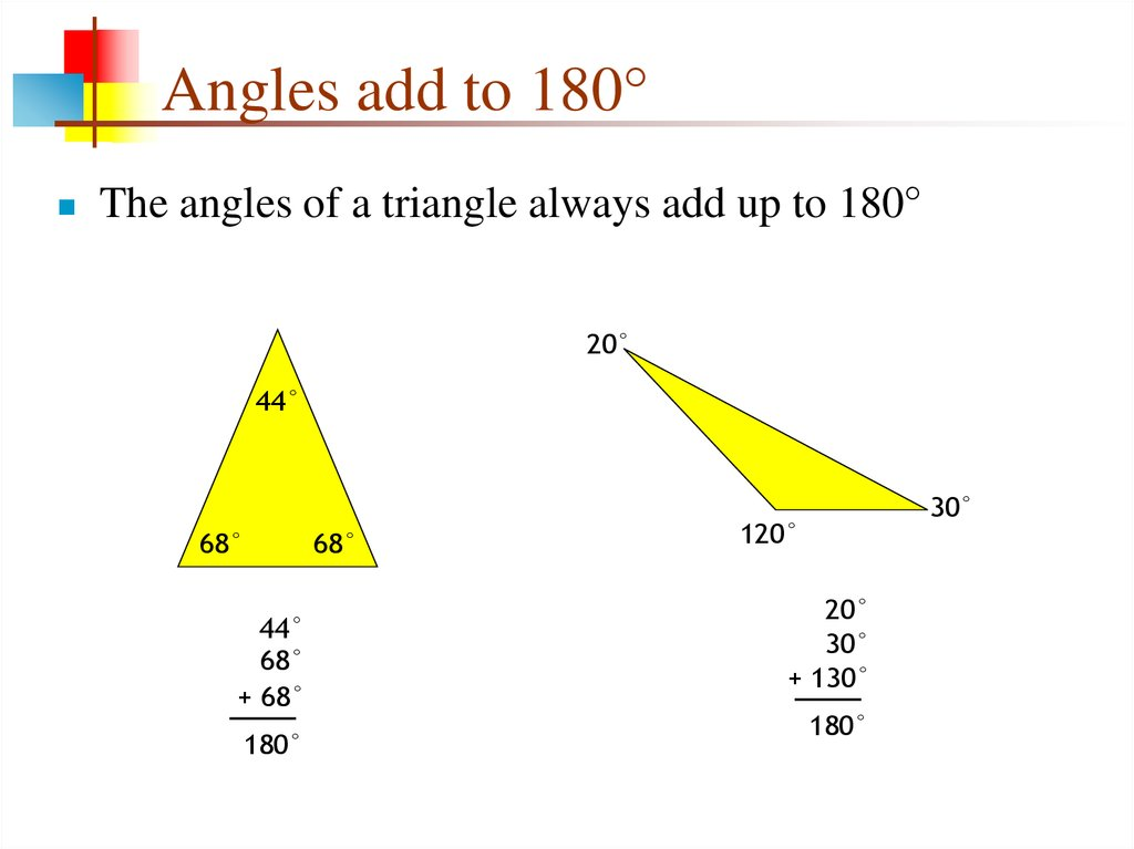 Angles add to 180°