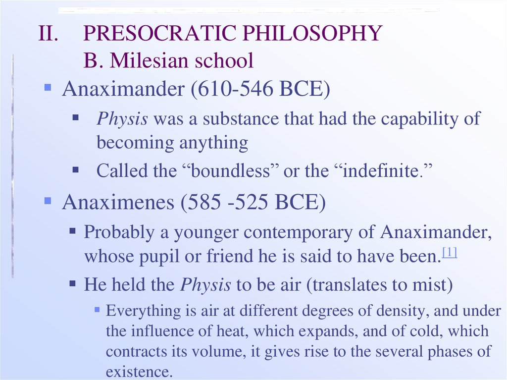 II. PRESOCRATIC PHILOSOPHY B. Milesian school