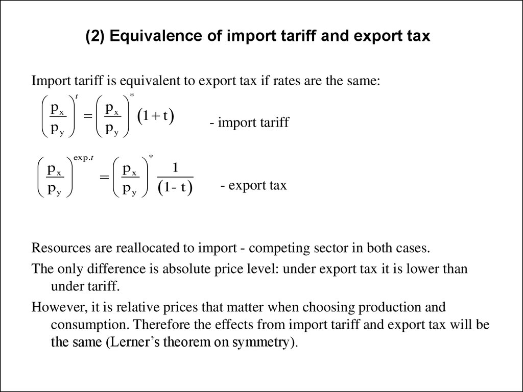 (2) Equivalence of import tariff and export tax
