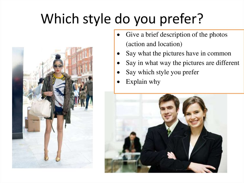 Which style do you prefer?