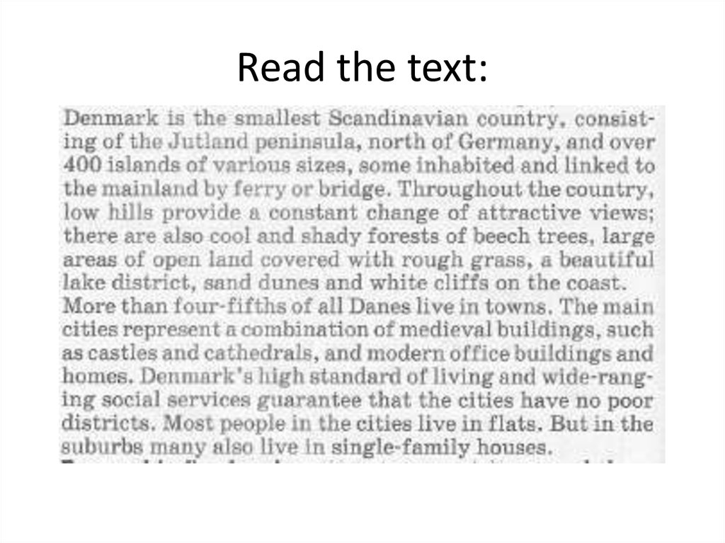 Read the text: